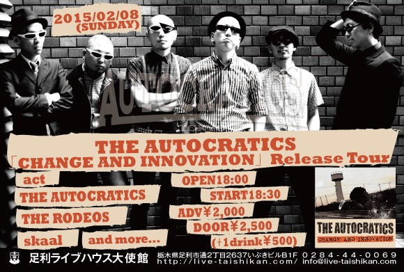 THE AUTOCRATICS「CHANGE AND INNOVATION」Release Tour